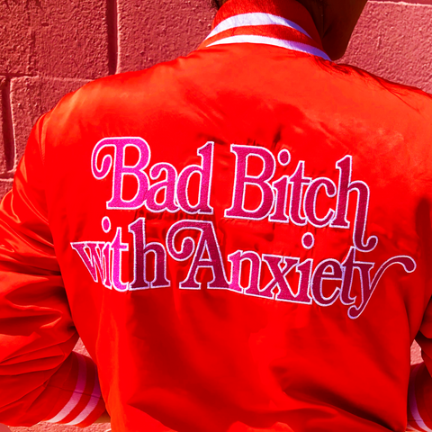 Bad Bitch With Anxiety Varsity Jacket