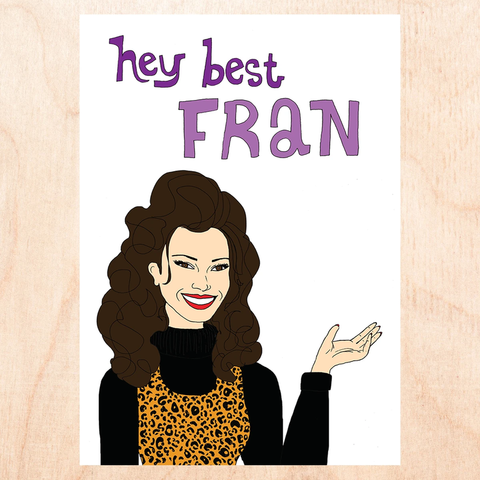 Hey Best Fran Greeting Card