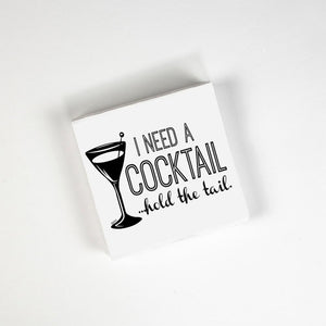 I Need A Cock Cocktail Napkins