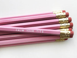 Calm Your Tits Individual Pencil