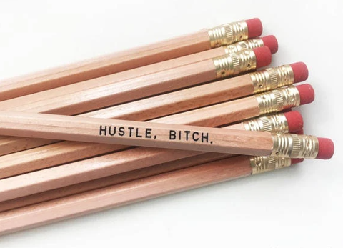 Hustle Bitch Pencil Set