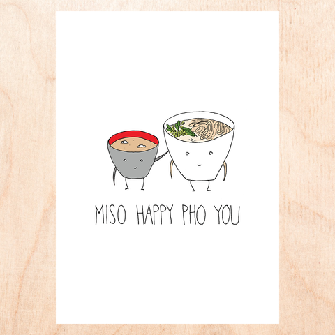 Miso Happy Pho You Greeting Card