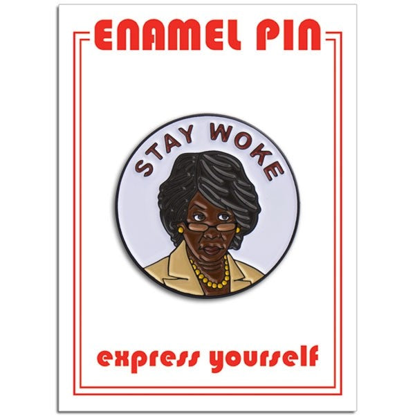 Maxine Waters Enamel Pin