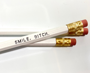 Smile Bitch Individual Pencil