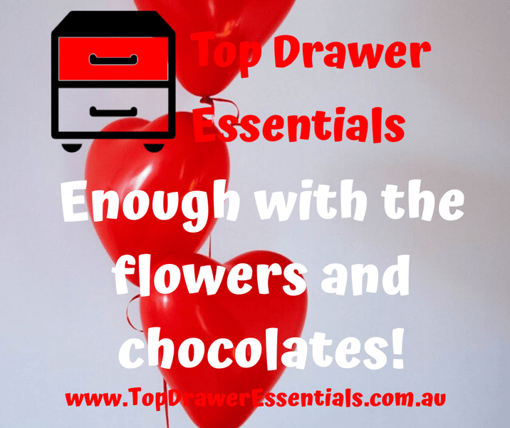 Enough with the flowers and chocolates!