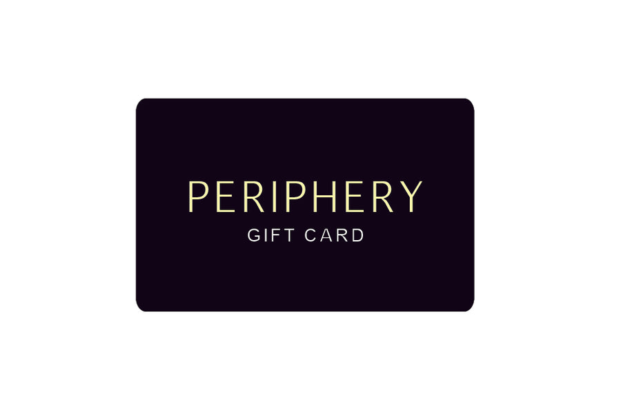 The Periphery Gift Card - PERIPHERY