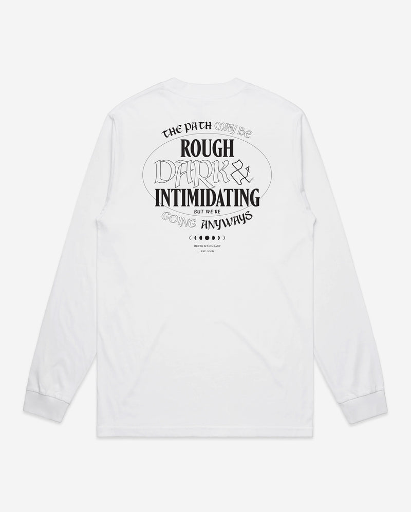 Rough, Dark, & Intimidating Long Sleeve- White