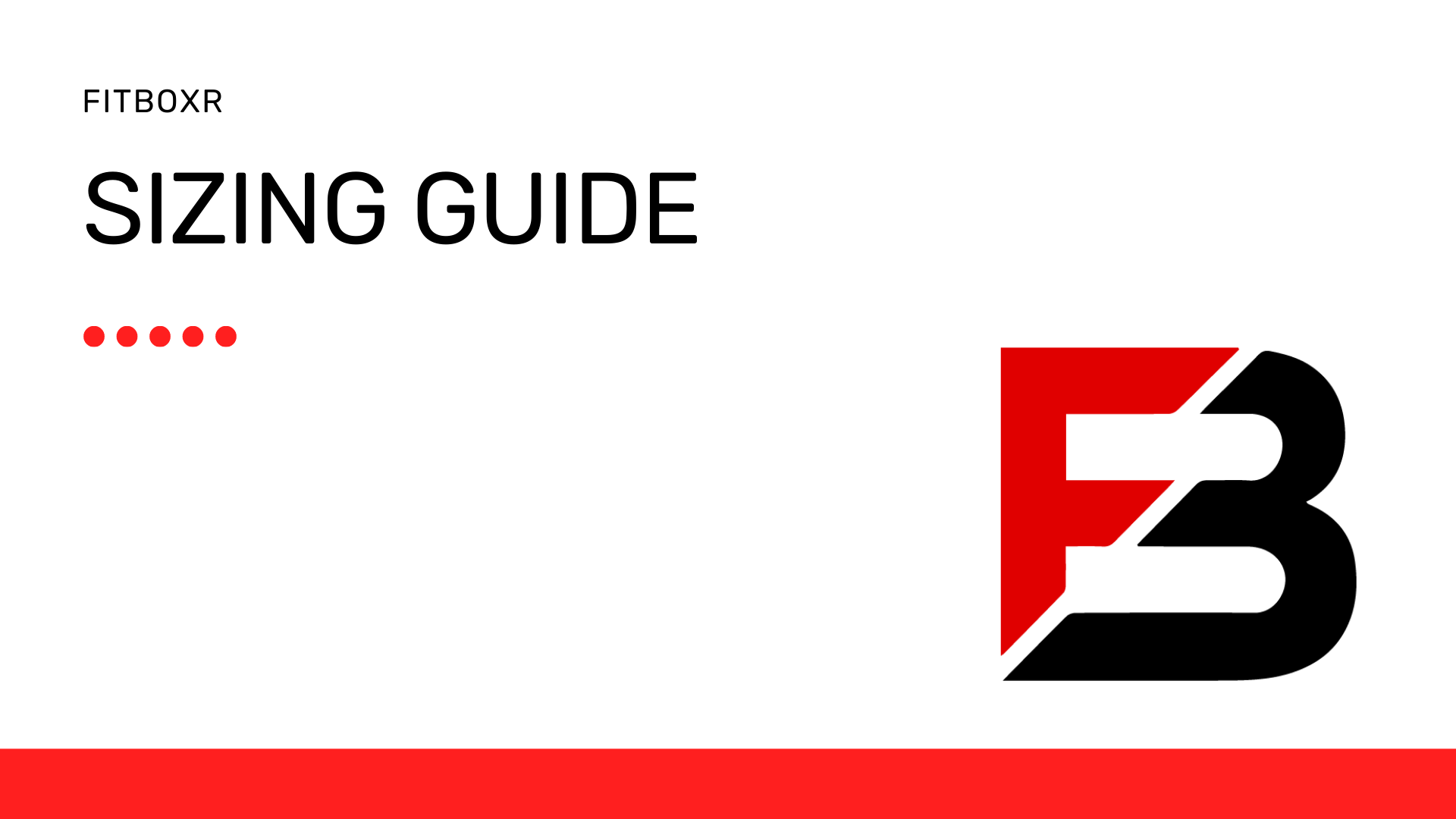 Fitboxr - Sizing Guide