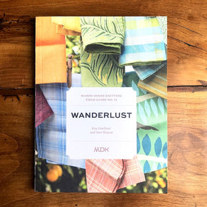 Field Guide No. 11: Wanderlust