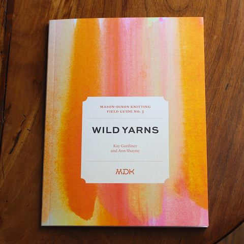 Field Guide No. 3 Wild Yarns