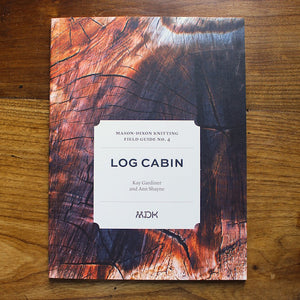 Field Guide No. 4 Log Cabin