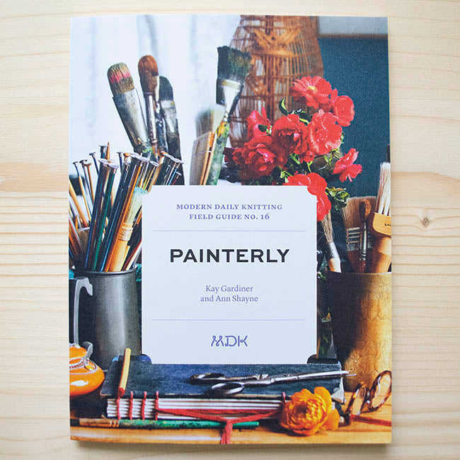 Field Guide No 16: Painterly