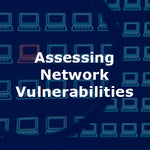 Assessing Network Vulnerabilities 4-Day Course