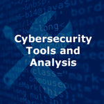 Cybersecurity Tools and Analysis Hands-On 4-Day Course