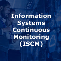 Information Systems Continuous Monitoring (ISCM) 2-Day Course