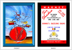 DONNIE'S DAZZLING DRUMS - ACEO Refrigerator Magnet SP04