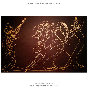 "GOLDEN GLOW OF LOVE- Lovers / Band - 12"" x 18"" Original One Line Drawing"