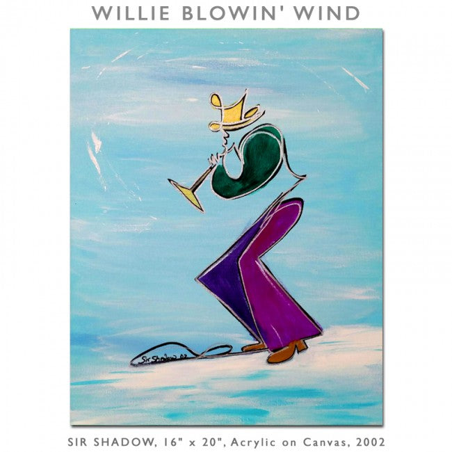 WILLIE BLOWIN' WIND - Horn Player - Original Painting