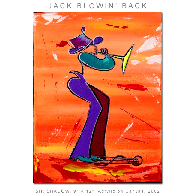 JACK BLOWIN' BACK - Horn Player - Original Painting
