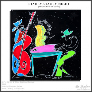 STARRY STARRY NIGHT - Band - Original Painting