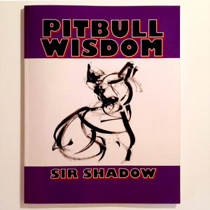 PITBULL WISDOM - Poetry & One Line Art - Softcover Book