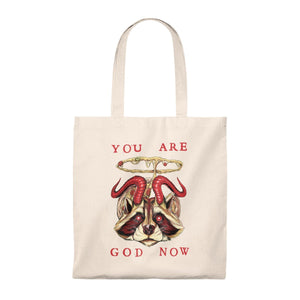 You Are God Now Tote Bag