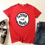Father Of All Things Shirt