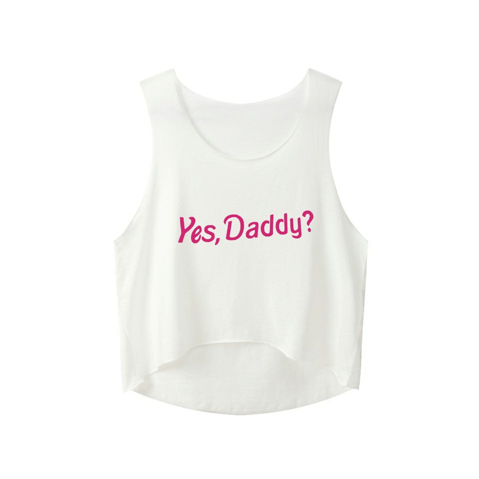 Women Yes Daddy Crop Top