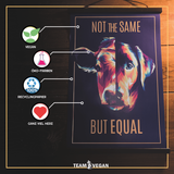 Not the same but equal - Poster - Team Vegan
