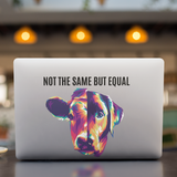 Not the same but equal - Auto-Sticker
