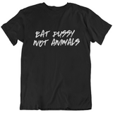 Eat pussy not animals - Herren Organic Shirt