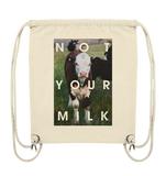 Not your mom not your milk - Turnbeutel