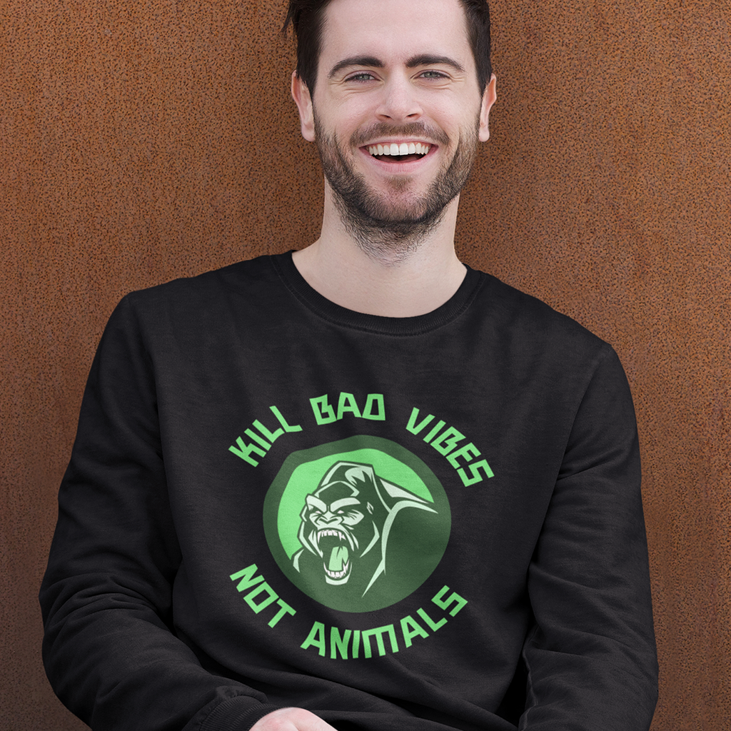 Kill bad vibes not animals - Unisex Organic Sweatshirt