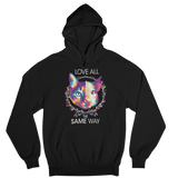 Love all the same way - Unisex Hoodie