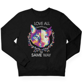 Love all the same way  - Unisex Organic Sweatshirt
