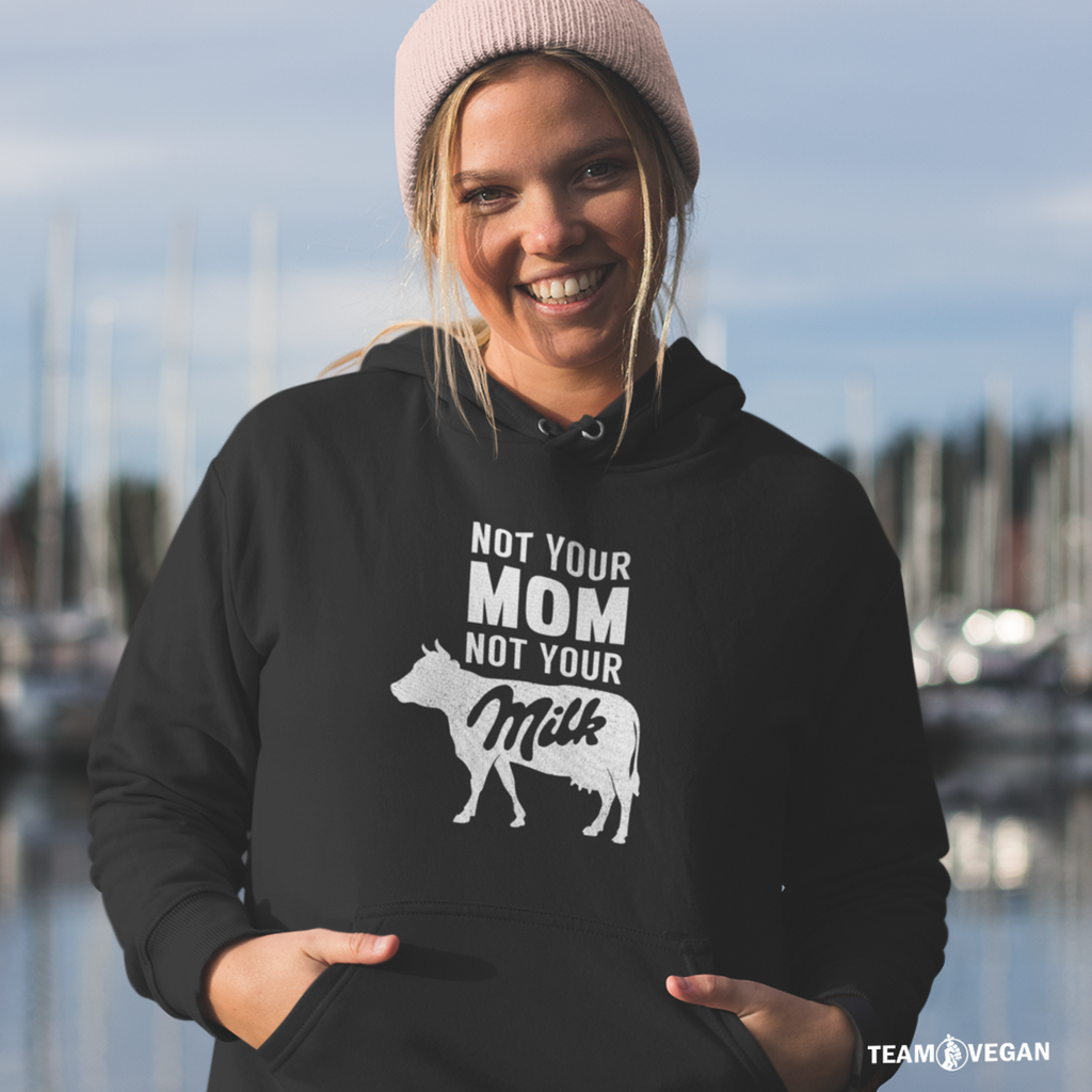 Not your mom not your milk - Unisex Sweatshirt