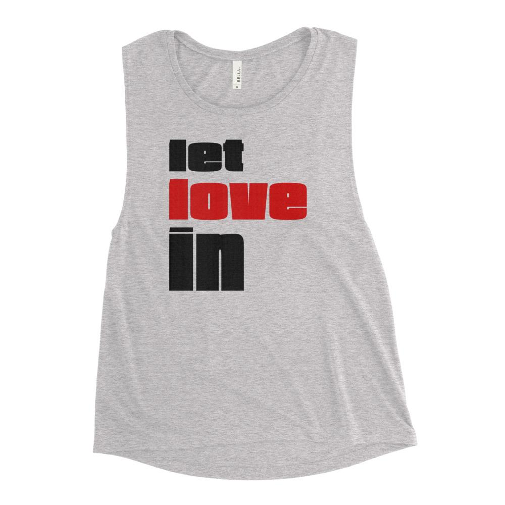 LET LOVE IN | Women's Scoop Tank EAST OF ALTA Athletic Heather S
