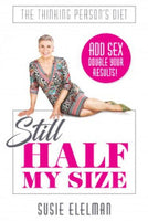 Still Half My Size - by Susie Elelman