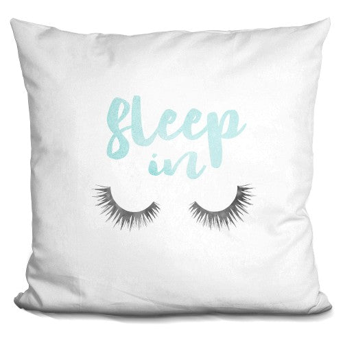 Sleep In Teal Pillow