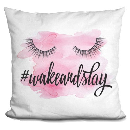 Wake Up And Slay Pink Pillow