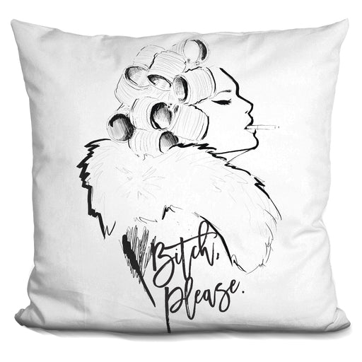 Bitch Please Pillow