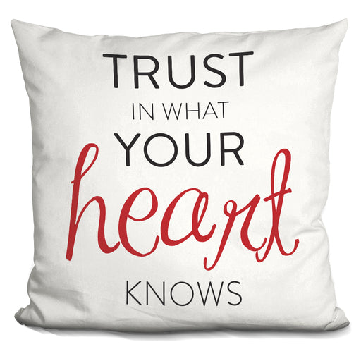 Trust In Your Heart Pillow