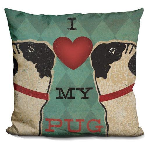 Pug and Pug I Love My Pug Pillow