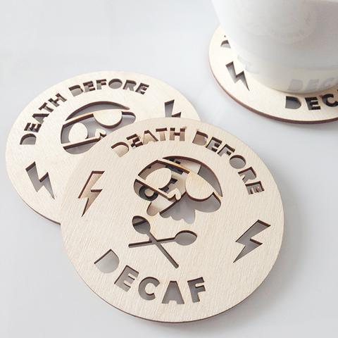 'DEATH BEFORE DECAF' COASTERS