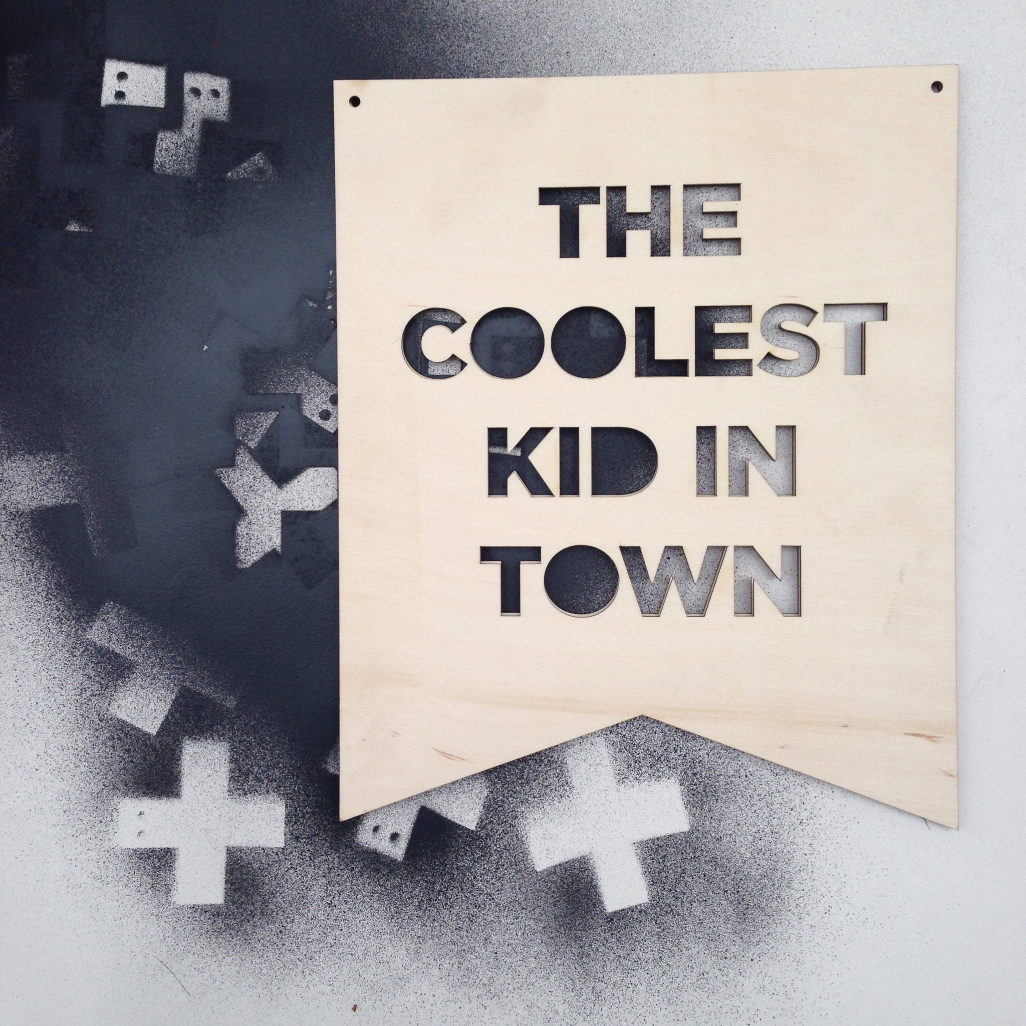 COOLEST KID IN TOWN PLAQUE