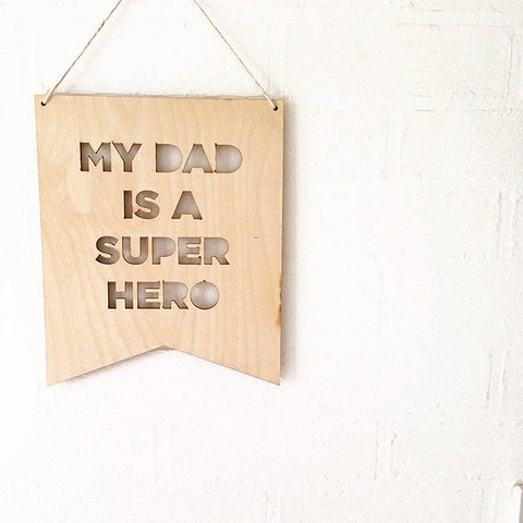 MY DAD IS A SUPER HERO