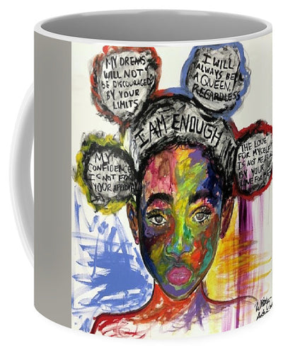 I Am Enough - Mug