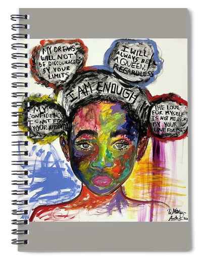 I Am Enough - Spiral Notebook