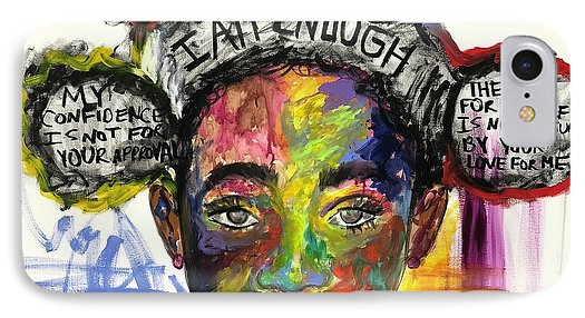 I am Enough - Phone Case