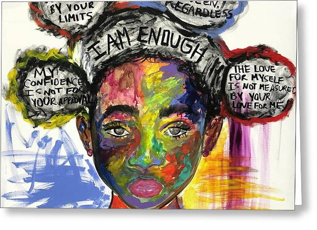 I am Enough - Greeting Card